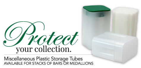 Gold & Silver Bullion Storage Tubes